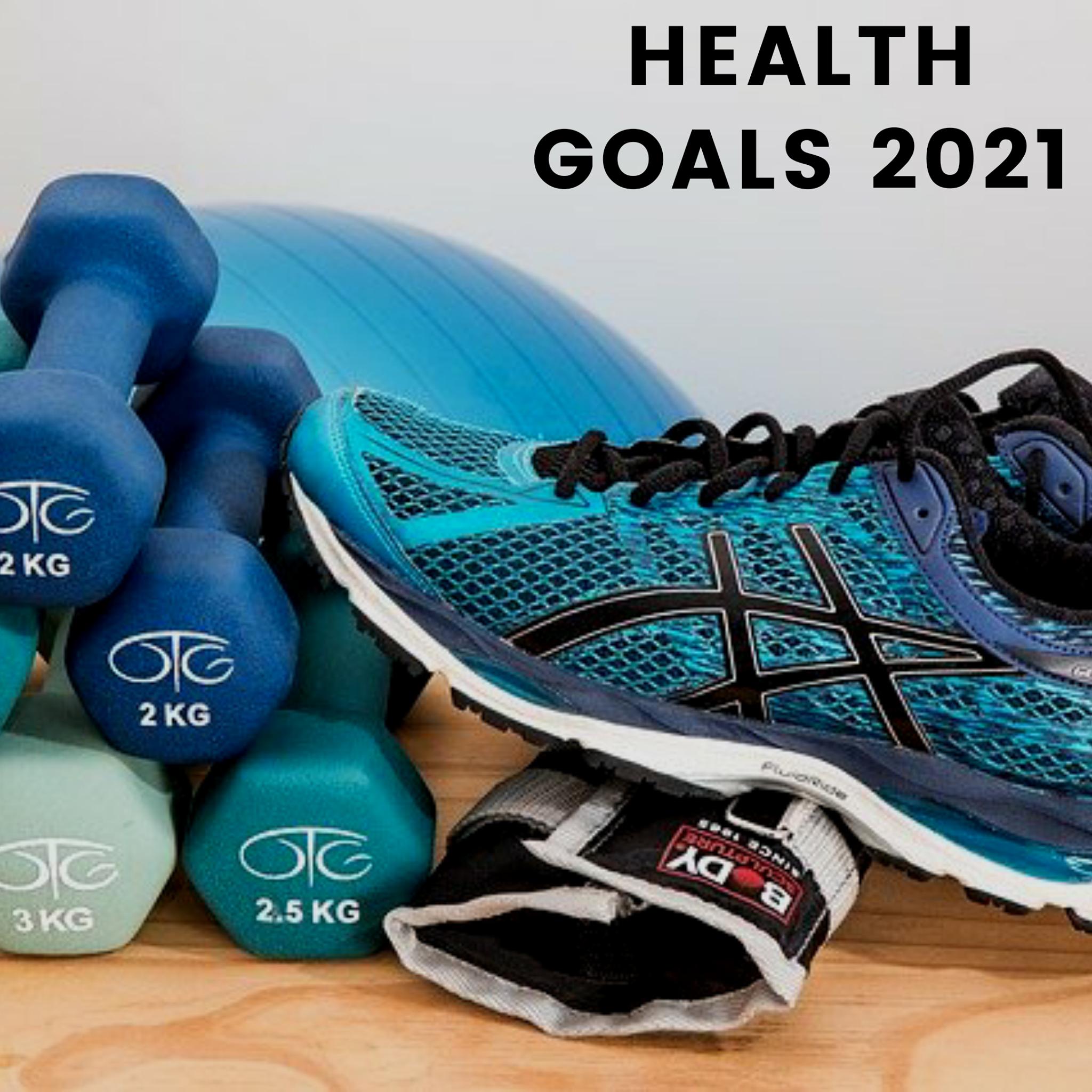 health goals 2021